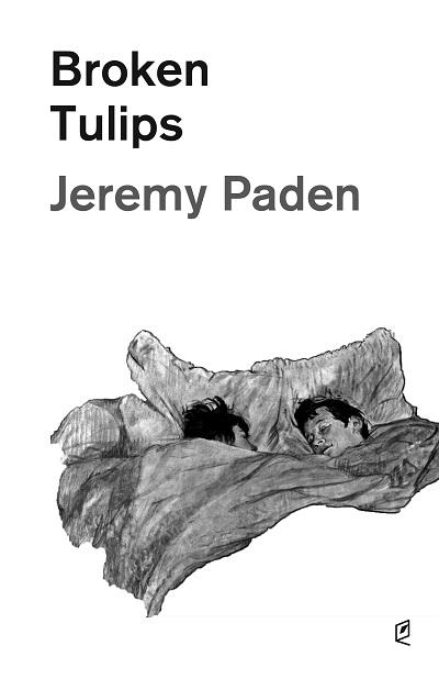 Jeremy Paden - Broken Tulips