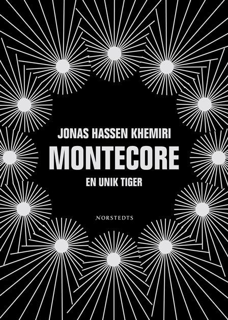 """Montecore - A Unique Tiger"", Jonas Khemiri"