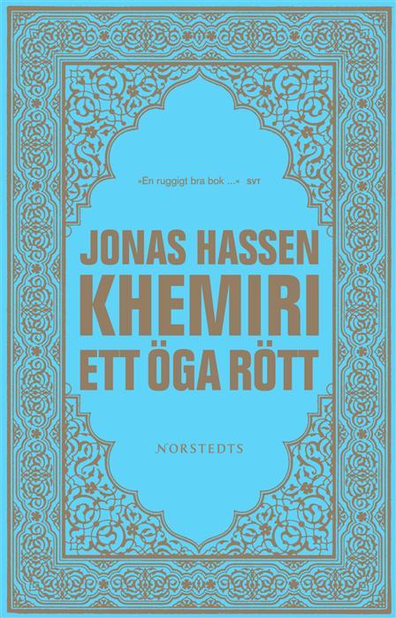 """One eye red"", Jonas Khemiri"
