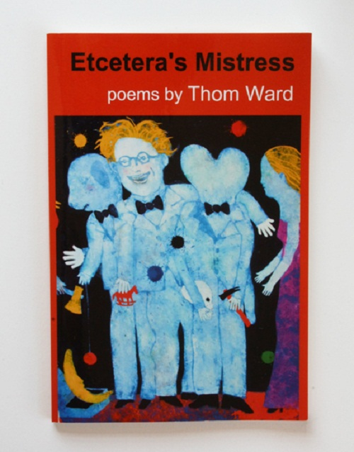 Etcetera's Mistress by Thom Ward (Accents Publishing 2011)